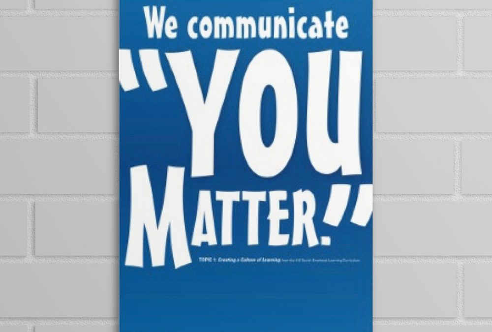 "Wellness Wednesday April 29, 2020: Communicate ""You Matter"""